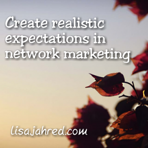 Setting Expectations in Network Marketing