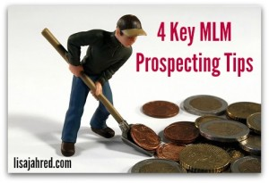 4 Key MLM Prospecting Tips