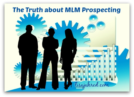 The Truth about MLM Prospecting