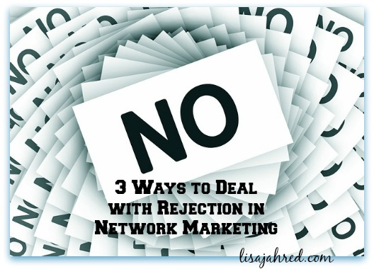 Deal with Rejection in Network Marketing