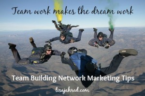 Team Building Network Marketing Tips