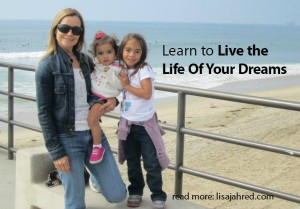 How to Learn to Live the Life Of Your Dreams