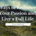 Rediscover your passion
