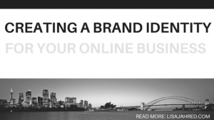 Creating a Brand Identity for Your Online Business