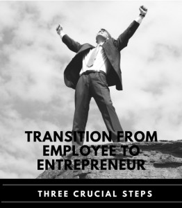 Successful Transition from Employee to Entrepreneur