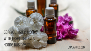 Can You Make Money with Essential Oils Home Business?