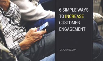 6 Simple Ways to Increase Customer Engagement