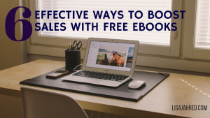 6 Effective Ways to Boost Sales with Free eBooks