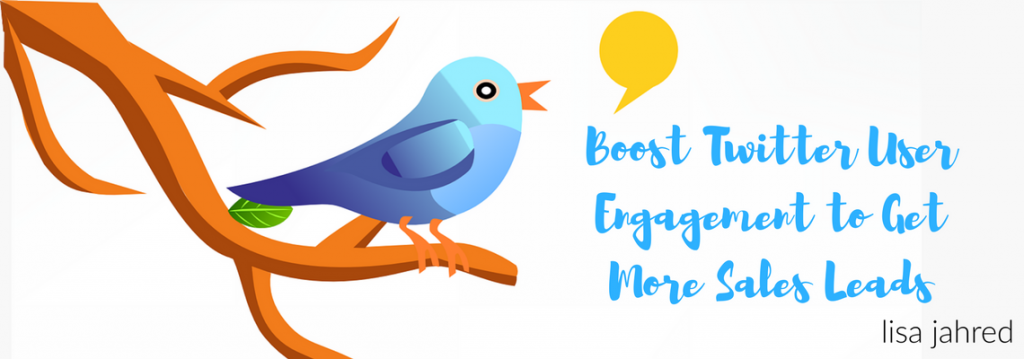 How to Boost Twitter User Engagement to Get More Sales Leads