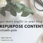 Simple Ways to Repurpose Content to Boost Blog Traffic