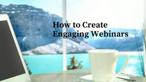 How to Make Webinars More Engaging