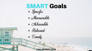 How to Use SMART Goals to Achieve More
